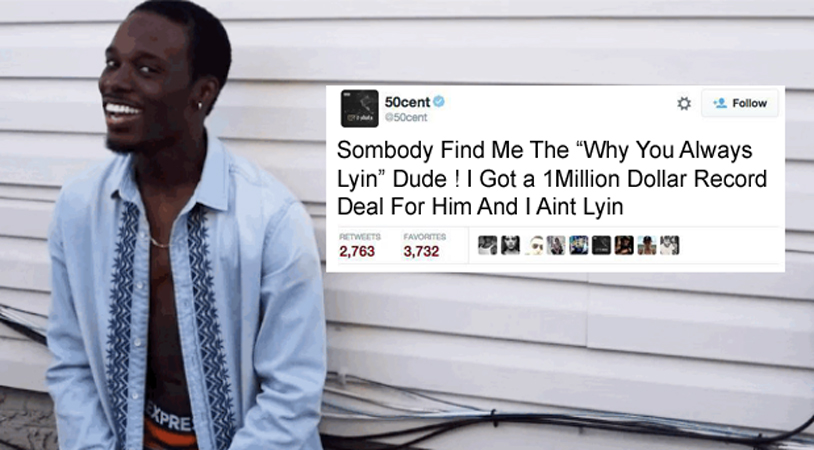 50cents offers why you always lying dude a 1million dollar deal